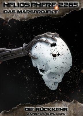 Heliosphere 2265 - Das Marsprojekt - Die Rückkehr - Andreas Suchanek pdf epub