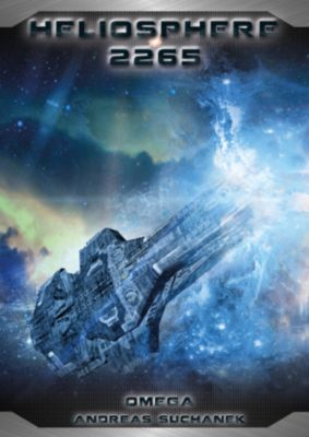 Heliosphere 2265 - Der Fraktal-Zyklus - Omega - Andreas Suchanek pdf epub