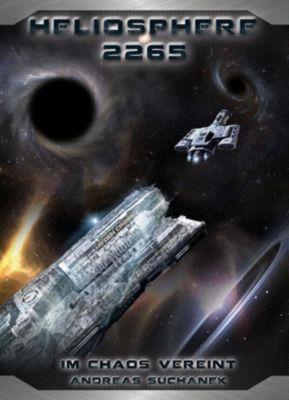 Heliosphere 2265 - Der Helix-Zyklus - Im Chaos vereint (Bände 19-21), Andreas Suchanek