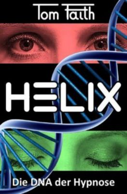HELIX - Tom Faith |