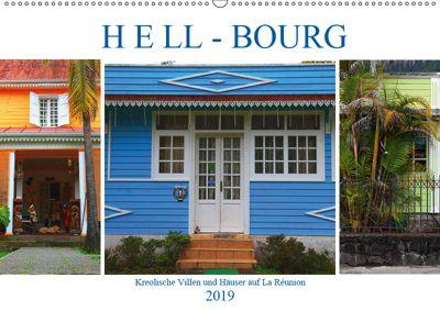Hell-Bourg - Kreolische Villen und Häuser auf La Réunion (Wandkalender 2019 DIN A2 quer), Werner Altner