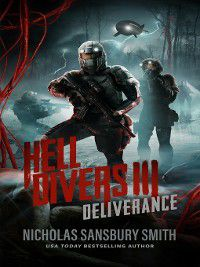 Hell Divers: Hell Divers III: Deliverance, Nicholas Sansbury Smith