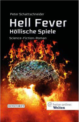 Hell Fever - Höllische Spiele - Peter Schattschneider |