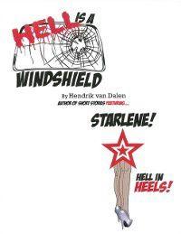 Hell Is a Windshield, Hendrik Van Dalen