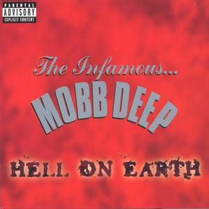 Hell On Earth (Explicit), Mobb Deep