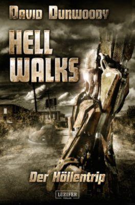Hell Walks - Der Höllentrip, David Dunwoody