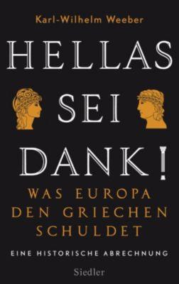 Hellas sei Dank!, Karl-Wilhelm Weeber