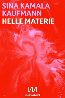 Helle Materie - Sina K. Kaufmann pdf epub