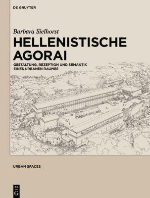 Hellenistische Agorai, Barbara Sielhorst