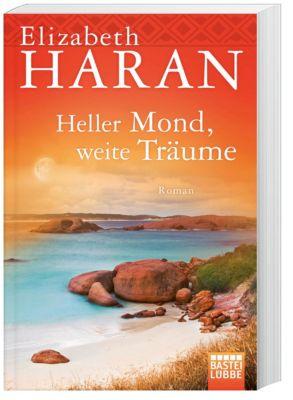 Heller Mond, weite Träume, Elizabeth Haran