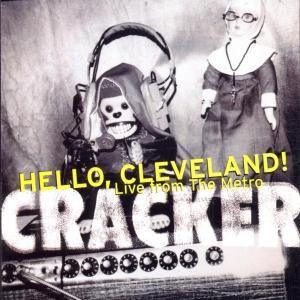 Hello Cleveland!Live From The Metro, Cracker