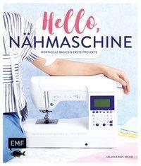 Hello, Nähmaschine - Selmin Ermis-Krohs |