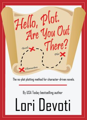 Hello, Plot. Are You Out There?, Lori Devoti
