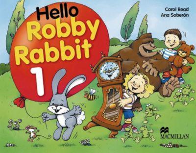 Hello Robby Rabbit, Carol Read, Ana Soberón
