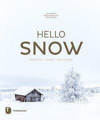 Hello Snow, Julia Cawley, Vera Schäper, Saskia van Deelen