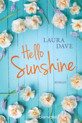 Hello Sunshine, Laura Dave