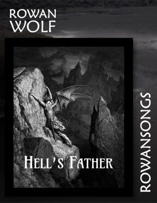 Hell's Father, Rowan Wolf