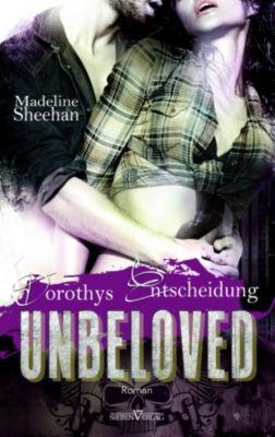 Hell's Horsemen: Unbeloved - Dorothys Entscheidung, Madeline Sheehan