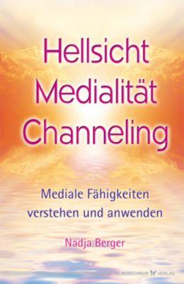 Hellsicht, Medialität, Channeling, Nadja Berger