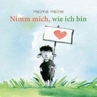 Helme Heine: Nimm mich, wie ich bin, Helme Heine