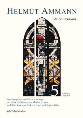 Helmut Ammann: GlasFensterKunst -  pdf epub