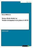 Helmut Kohls Politik der Wiedervereinigung in den Jahren 1989/90