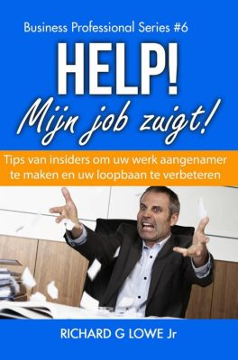 Help! Mijn job zuig, Richard G Lowe Jr