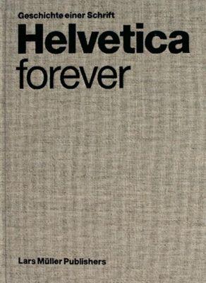 Helvetica forever, deutsche Ausgabe