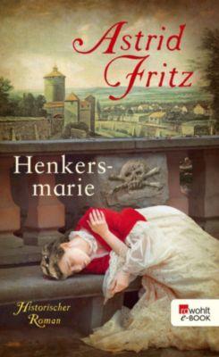 Henkersmarie, Astrid Fritz