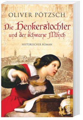 Henkerstochter Band 2: Die Henkerstochter und der schwarze Mönch, Oliver Pötzsch