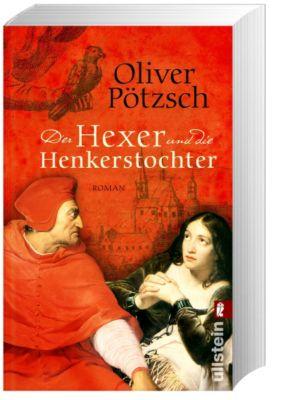 Henkerstochter Band 4: Der Hexer und die Henkerstochter - Oliver Pötzsch |