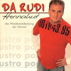 Hennahut, Da Rudi