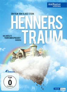 Henners Traum - Das größte Tourismusprojekt Europas, Klaus Stern, Henner Sattler