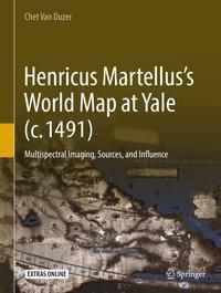Henricus Martellus's World Map at Yale (c. 1491), Chet Van Duzer