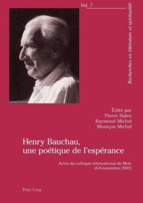 Henry Bauchau, une poétique de l'espérance