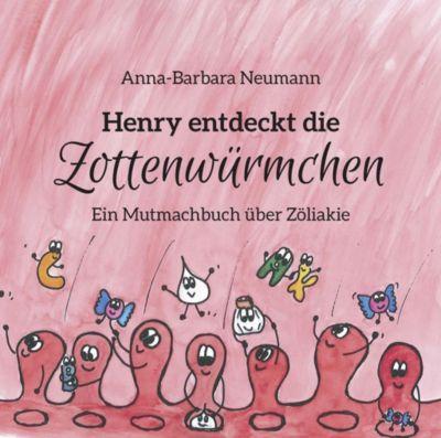 Henry entdeckt die Zottenwürmchen, Anna-Barbara Neumann