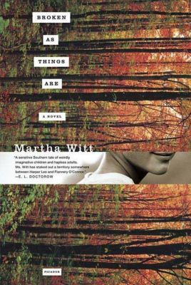Henry Holt and Co.: Broken as Things Are, Martha Witt