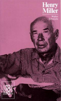 Henry Miller, Walter Schmiele