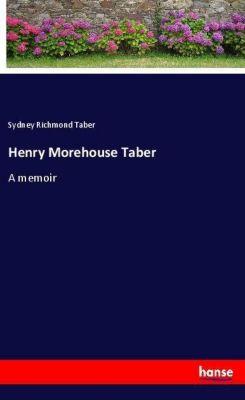 Henry Morehouse Taber, Sydney Richmond Taber