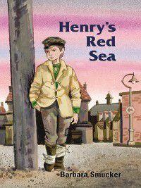 Henry's Red Sea, Barbara Smucker