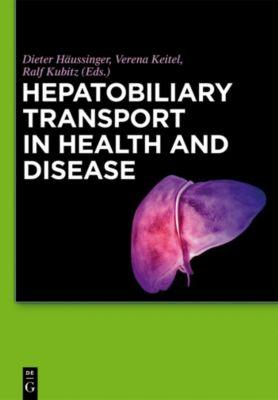 Hepatobiliary Transport in Health and Disease