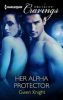 Her Alpha Protector (Mills & Boon Nocturne Cravings), Gwen Knight