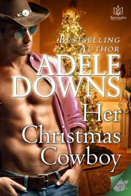 Her Christmas Cowboy, Adele Downs