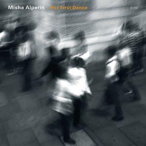 Her First Dance, Misha Alperin