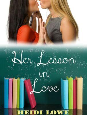 Her Lesson in Love, Heidi Lowe