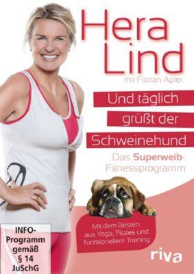 Hera Lind: Und täglich grüßt der Schweinehund, Hera Lind, Florian Apler