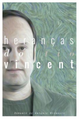 Heranças Do Tio Vincent, Antonie Nyenhuis