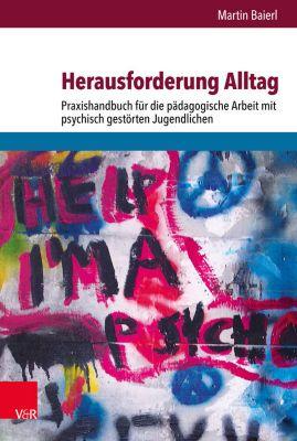 Herausforderung Alltag, Martin Baierl