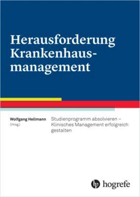 Herausforderung Krankenhausmanagement, Wolfgang Hellmann
