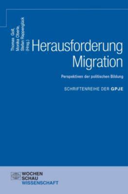 Herausforderung Migration: Perspektiven der politischen Bildung